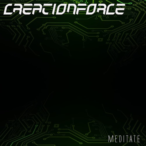 CreationForce - Meditate