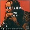 Post Malone - I Fall Apart (David Gustafsson Remix)