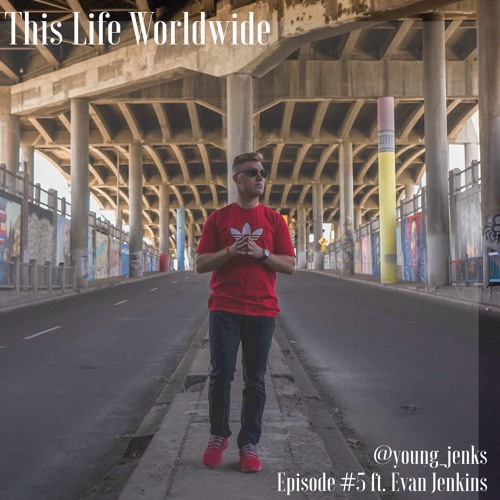 Episode #5 Developing a positive mindset and productive routines ft. Evan Jenkins