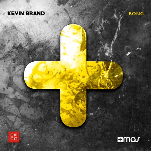 Kevin Brand - Bong [FREE DOWNLOAD!]