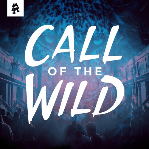 Monstercat: Call of the Wild - Radio Show by Monstercat