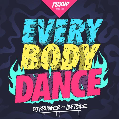 DJ Krugger Feat. Leftside - Everybody Dance (Original Mix)