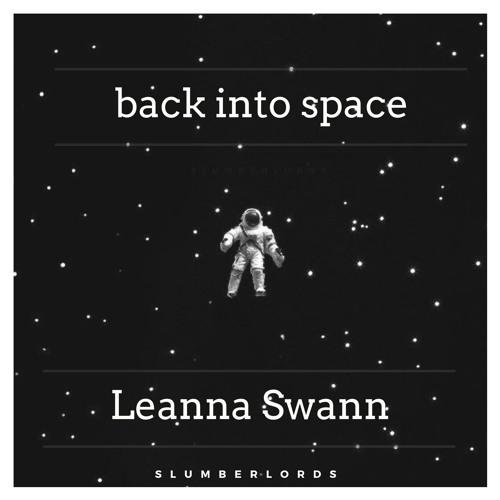 Back Into Space Ft. Leanna Swann