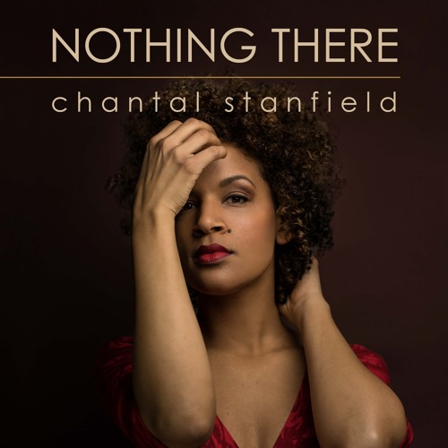 Chantal Stanfield - Nothing There