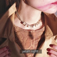 CHINAH - Yeah Right