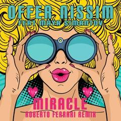 Offer Nissim Feat. Maya Simantov - Miracle (Roberto Ferrari Remix)