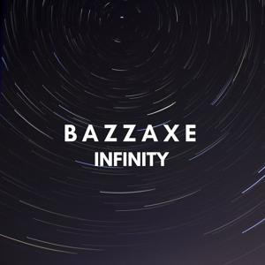 Bazzaxe Infinity