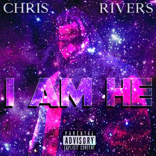 I Am He - Chris Rivers