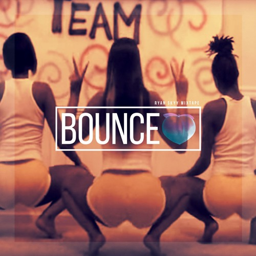 Ryan Skyy - Bounce Mixtape