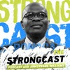 StrongCast Bonus | [Moral Fitness] ft Robert Bluey and William Ricciardella
