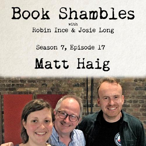 Book Shambles - Season 7, Episode 17 - Matt Haig