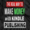 The 2 WAYS How To Make Money With Kindle Self Publishing In 2018