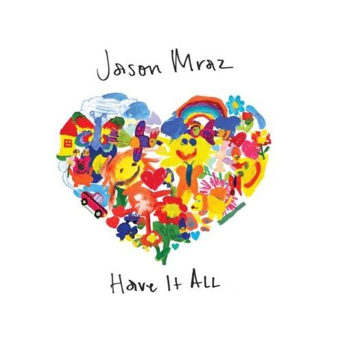 Jason Mraz - Have It All (DIY Acapella) FREE