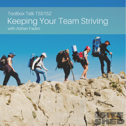 TSS152_The Successful Way To Build A Modern Team: Keeping Them Striving