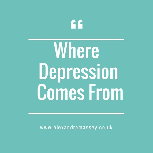 Where Depression Comes From