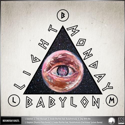 "KOSMOS073DGTL Light Monday ""Babylon EP"" (Preview Mini-Mix)"