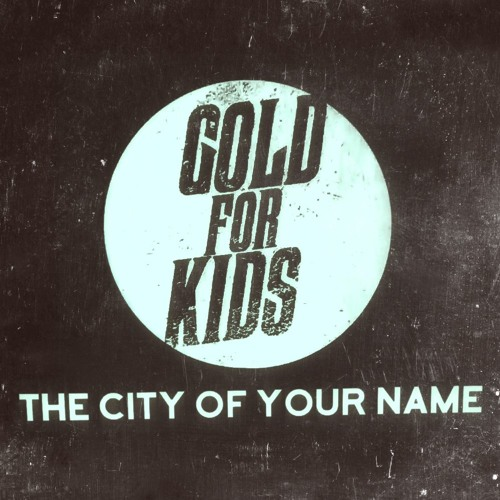 Gold For Kids - The City Of Your Name