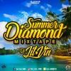 Summer Diamond Mixtape