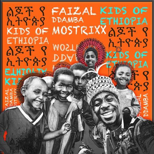 Kids Of Ethiopia - Faizal Ddamba Mostrixx