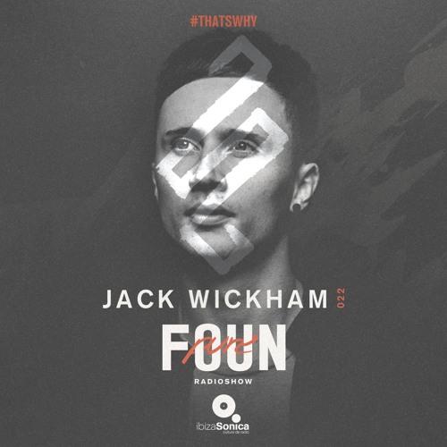 PURE FOUN 022 · JACK WICKHAM · Ibiza Sonica Radio