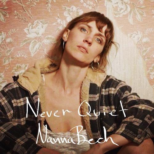 Nanna Bech - Never Quiet