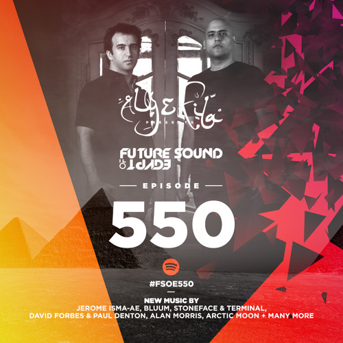 Future Sound of Egypt 550 With Aly & Fila