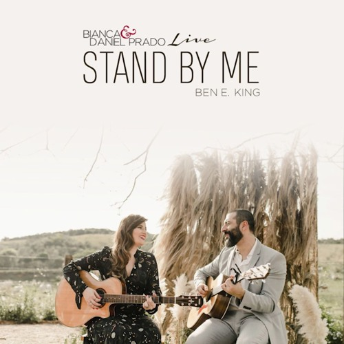 Stand By Me (Ben E. King) COVER AO VIVO por Bianca & Daniel Prado Acoustic Music