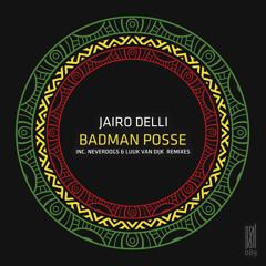 Jairo Delli - Badman Posse (Original Mix) [Roush Label] [MI4L.com]
