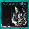 Bern Bass Podcast 40 - Boston (June 2018)