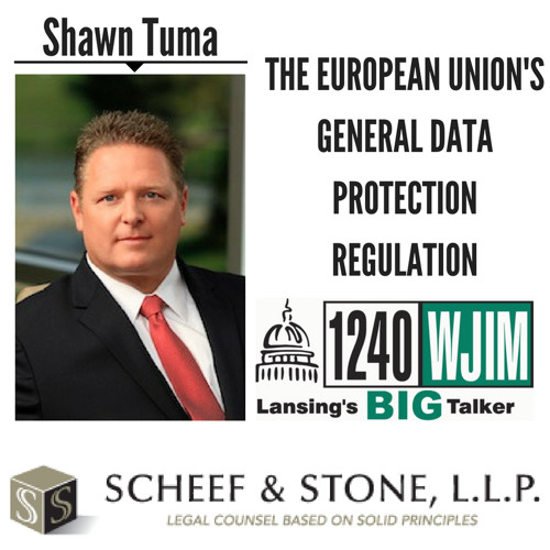 The European Union's General Data Protection Regulation || Shawn Tuma discusses LIVE (5/24/18)