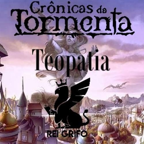 024: Crônicas Da Tormenta - Teopatia