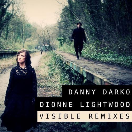 Danny Darko - Visible feat. Dionne Lightwood (Euphoric Nation Remix)