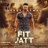 Fit Jatt     Garry Atwal ft.Desi Crew (orginal)