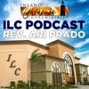 ILC Podcast #13 Bro Ari Prado