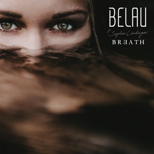 Belau Feat. Sophie Lindinger - Breath