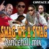 DJ GAT SWAG WE A SWAG  DANCEHALL MIX [RAW] MAY  2018