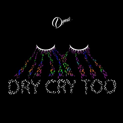 Dry Cry Too (Prod. by Yusei)