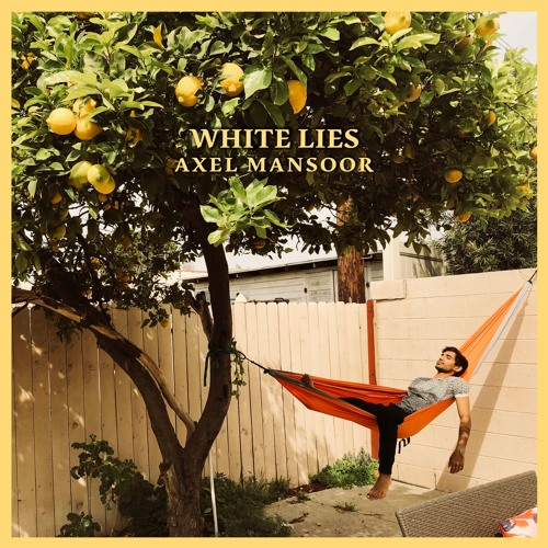 Axel Mansoor - White Lies