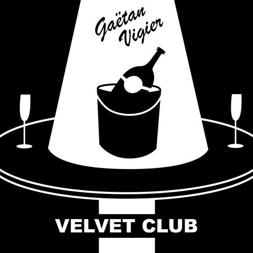 Gaëtan Vigier - Velvet Club