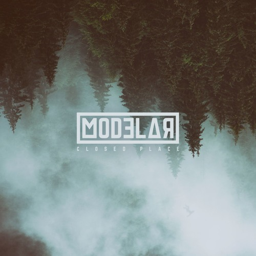 Modelar - Closed Place