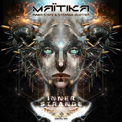 Maitika & Inner State - Take Control  || Out now on Digital Om