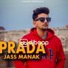 Prada Jass Manak DjBaap.Com