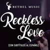 Steffany Gretzinger Bethel Music - Reckless Love  INSTRUMENTAL