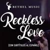 Steffany Gretzinger Bethel Music - Reckless Love  INSTRUMENTAL