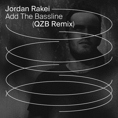 Jordan Rakei - Add The Bassline (QZB Remix)