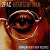 2pac - Heartz Of Men - Who Is It Sound (Remix)