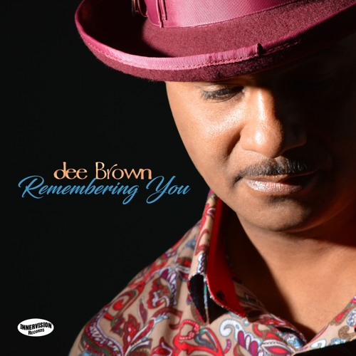 Dee Brown : Remembering You