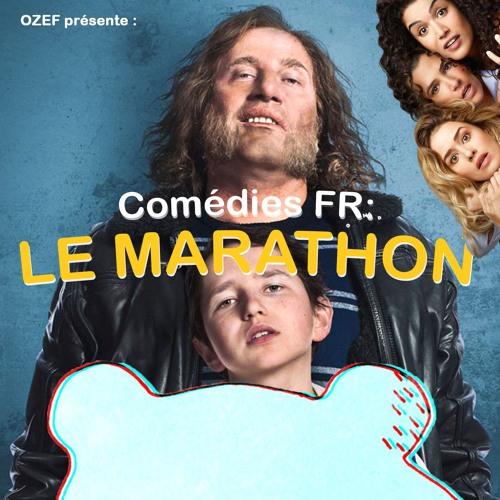 #39 OZEF VS la comédie FR : Le Marathon | Mon ket, Demi-sœurs, L'extraordinaire voyage du Fakir...