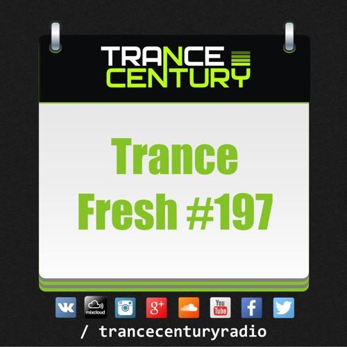 #TranceFresh 197