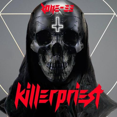 ZONE - 33 - KILLER PRIEST 2018 XXX *Free Download!*